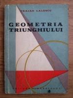Traian Lalescu - Geometria triunghiului
