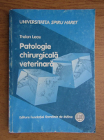 Traian Leau - Patologie chirurgicala veterinara