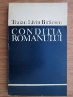 Traian Liviu Biraescu - Conditia Romanului