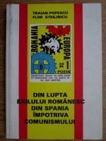 Anticariat: Traian Popescu - Din lupta exilului romanesc din Spania impotriva comunismului