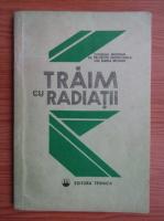 Anticariat: Traim cu radiatii
