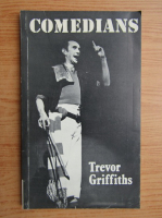 Trevor Griffiths - Comedians