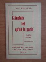 Anticariat: Tristan Bernard - L'Anglais tel qu'on le parle