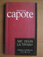 Truman Capote - Mic dejun la Tiffany (Cotidianul)