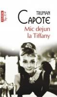Truman Capote - Mic dejun la Tiffany (Top 10+)