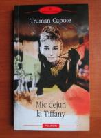 Truman Capote - Mic dejun la Tiffany