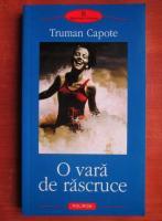 Anticariat: Truman Capote - O vara de rascruce