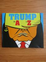 Anticariat: Trump de A a Z