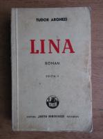 Tudor Arghezi - Lina (1943)