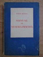 Anticariat: Tudor Arghezi - Manual de morala practica