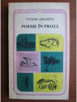 Tudor Arghezi - Poeme in proza