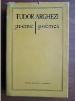 Tudor Arghezi - Poeme. Poemes (editie bilingva)