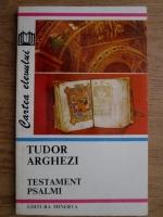 Anticariat: Tudor Arghezi - Testament. Psalmi