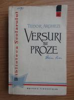 Tudor Arghezi - Versuri si proze