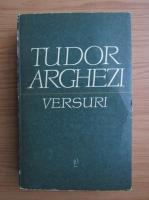 Tudor Arghezi - Versuri (volumul 1)