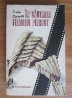 Anticariat: Tudor Caranfil - In cautarea filmului pierdut