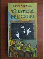 Anticariat: Tudor Caranfil - Varstele peliculei (volumul 3)
