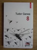 Tudor Ganea - 8
