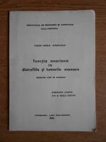 Anticariat: Tudor Horia Gavrilescu - Functia ovariana in distrofiile si tumorile mamare