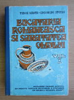 Anticariat: Tudor Manta - Bucatarie romaneasca si sanatatea omului (volumul 1)