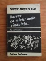 Tudor Musatescu - Doresc ca micili mele randulete... Ale vietii valuri