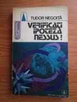 Anticariat: Tudor Negoita - Verificati ipoteza Nessus