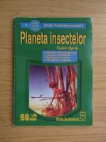 Tudor Opris - Planeta insectelor