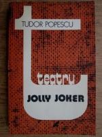 Anticariat: Tudor Popescu - Jolly Joker