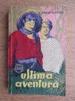 Anticariat: Tudor Popescu - Ultima aventura