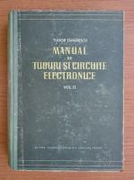Tudor Tanasescu - Manual de tuburi si circuite electronice (volumul 2)