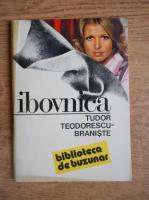 Anticariat: Tudor Teodorescu Braniste - Ibovnica