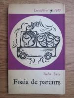 Anticariat: Tudor Ursu - Foaia de parcurs (volum de debut, 1967)