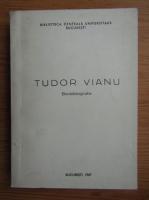 Anticariat: Tudor Vianu - Bio-bibliografie