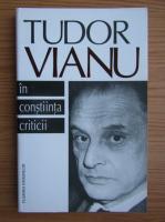 Anticariat: Tudor Vianu - In constiinta criticii