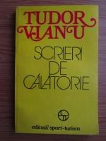 Anticariat: Tudor Vianu - Scrieri de calatorie