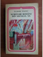 Anticariat: Tudor Vianu - Scriitori romani din secolul XX
