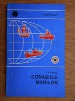 Anticariat: Tudor Voicu Pruna - Corabiile marilor