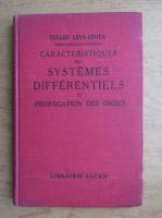 Tullio Levi-Civita - Caracteristiques des systemes differentiels et propagation des ondes (1932)