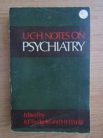 Anticariat: U. C. H. notes on psychiatry