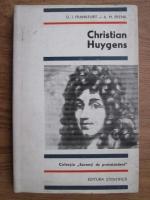 U. I. Frankfurt, A. M. Frenk - Christian Huygens