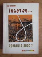 Anticariat: Ulm Spineanu - Incotro Romania 2000?