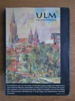 ULM und seine Umgebung