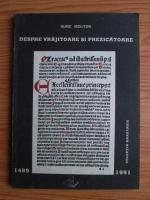 Anticariat: Ulric Molitor - Despre vrajitoare si prezicatoare