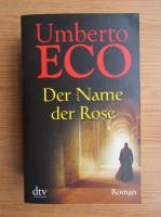 Anticariat: Umberto Eco - Der name Rose