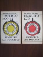 Anticariat: Umberto Eco - Pendulul lui Foucault (2 volume)