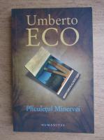 Umberto Eco - Pliculetul Minervei