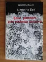 Umberto Eco - Sase plimbari prin padurea narativa