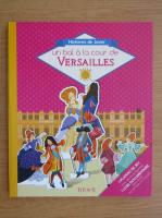 Un bal a la cour de Versailles