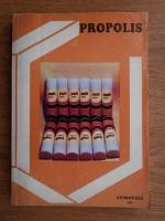 Un pretios produs al apiculturii: Propolisul