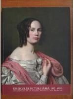 Anticariat: Un secol de pictura sarba. 1850-1950